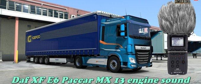ETS2 – Daf XF E6 Paccar MX 13 Motoren Sound von Kriechbaum [1.36.x]